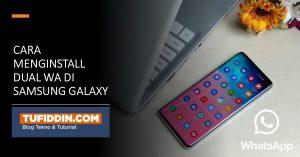 Menginstall Dual WA Samsung Galaxy