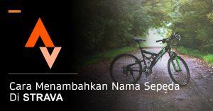 Nama Sepeda STRAVA