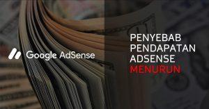 Pendapatan AdSense Menurun
